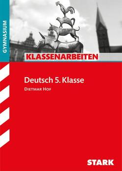 Klassenarbeiten Gymnasium - Deutsch 5. Klasse [Taschenbuch]