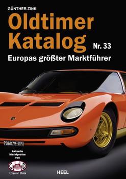 Oldtimer Katalog Nr. 33. Europas größter Marktführer - Günther Zink  [Taschenbuch]