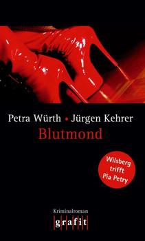 Blutmond - Wilsberg trifft Pia Petry - Petra Würth