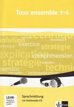 Tous ensemble / Sprachmittlung 1-4: mit Multimedia-CD