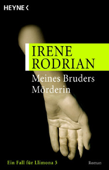 Meines Bruders Mörderin: Roman: Ein Fall für Llimona 5 - Irene Rodrian