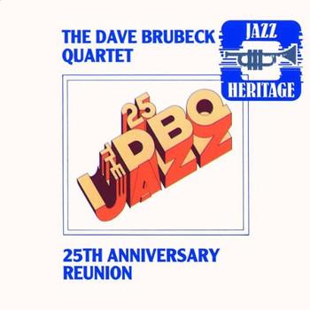 Dave Brubeck - 25th Anniversary Reunion