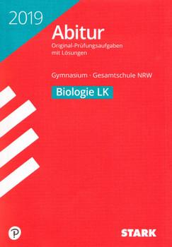 Abiturprüfung 2019 NRW: Biologie LK für Gymnasium & Gesamtschule - Original-Prüfungsaufgaben mit Lösungen [Taschenbuch, 12. Auflage 2018]