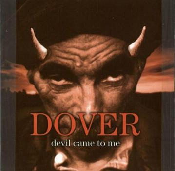 Dover - Devil came to me (1997)