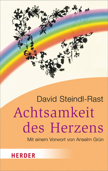 Achtsamkeit des Herzens (HERDER Spektrum) - Steindl-Rast, David
