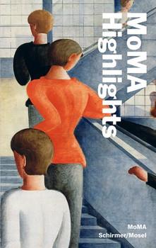 MoMA Highlights. 375 Werke aus dem Museum of Modern Art, New York - Museum of Modern Art, New York  [Taschenbuch]