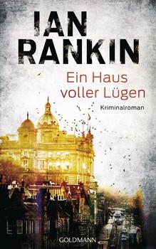 Ein Haus voller Lügen. Ein Inspector-Rebus-Roman 22 - Kriminalroman - Ian Rankin  [Gebundene Ausgabe]