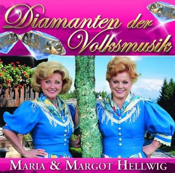 Maria & Margot Hellwig - Diamanten der Volksmusik