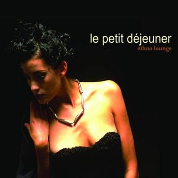 Various - Le Petit Dejeuner-Ethno Lounge