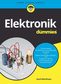 Elektronik für Dummies - Gerd Weichhaus  [Taschenbuch]