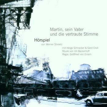 Helge Schneider - Martin,Sein Vater und die Vert