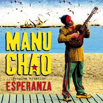 Manu Chao - Proxima Estacion:Esperanza