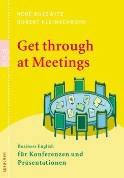 Get through at Meetings.