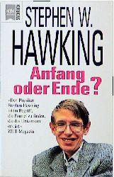Anfang oder Ende? - Stephen W. Hawking