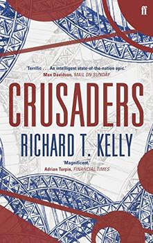 Crusaders - Kelly, Richard T.