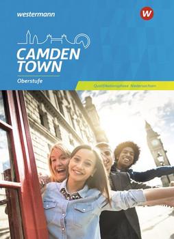 Camden Town Oberstufe / Camden Town Oberstufe - Ausgabe für die Sekundarstufe II in Niedersachsen. Lehrwerk für den Englischunterricht in der Sekundarstufe II - Ausgabe... / Schülerband Qualifikationsphase [Gebundene Ausgabe]