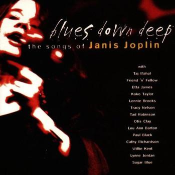 Various - Blues Down Deep: Janis Joplin