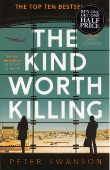The Kind Worth Killing - Peter Swanson [Paperback]