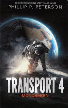 Transport 4: Mondbeben - Phillip P. Peterson [Taschenbuch]