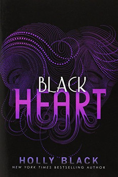 Black Heart (The Curse Workers, Band 3) - Black, Holly