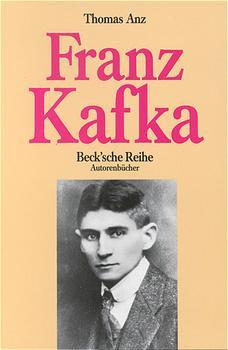 Franz Kafka. (Autorenbücher). - Thomas Anz