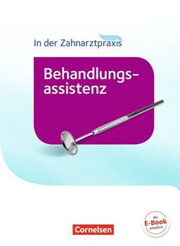 Zahnmedizinische Fachangestellte - Behandlungsassistenz - Neubearbeitung (2016) / Schülerbuch - Iris Karcher  [Gebundene Ausgabe]
