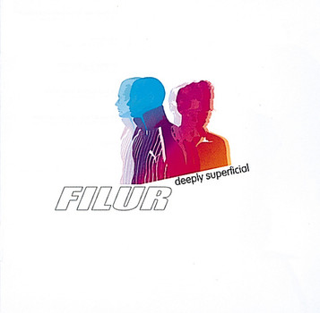 Filur - Deeply Superficial