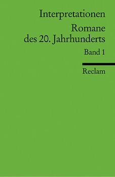 Interpretationen: Romane des 20. Jahrhunderts 1: BD 1