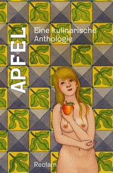 Apfel. Eine kulinarische Anthologie [Gebundene Ausgabe]