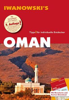 Oman - Reiseführer von Iwanowski. Individualreiseführer mit Extra-Reisekarte und Karten-Download - Eberhard Homann  [Taschenbuch]