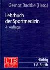 Lehrbuch der Sportmedizin. - Gernot Badtke