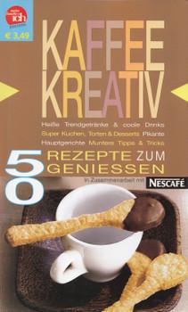 Meine familie & ich: Kaffee kreativ - 50 Rezepte zum Genießen [Broschiert]