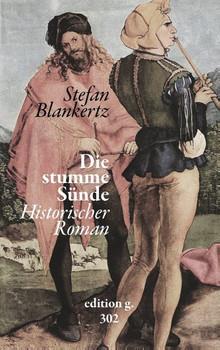 Die stumme Sünde - Stefan Blankertz  [Taschenbuch]