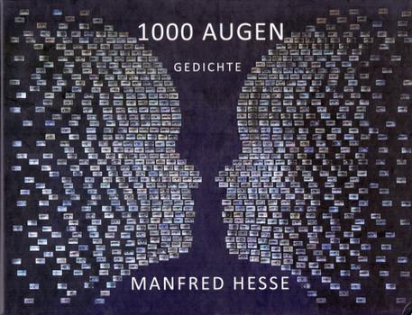 1000 Augen: Gedichte - Manfred Hesse [Gebundene Ausgabe]