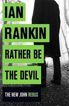 Rather Be the Devil - Ian Rankin [Paperback]
