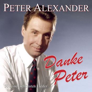 Peter Alexander - Danke Peter-50 Seiner Schönsten Lieder