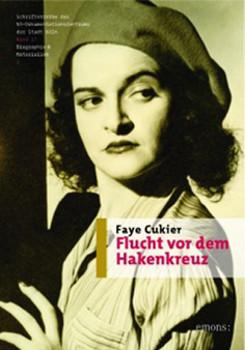 Flucht vor dem Hakenkreuz - Cukier, Faye