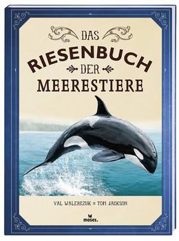 Das Riesenbuch der Meerestiere - Tom Jackson  [Gebundene Ausgabe]