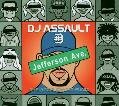 DJ Assault - Jefferson Ave.(the Accelerated