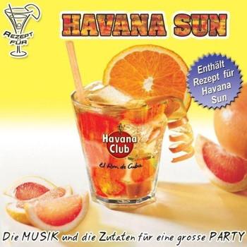 Various - Havana Club Havana Sun*** diese CD enthält re recordings ***