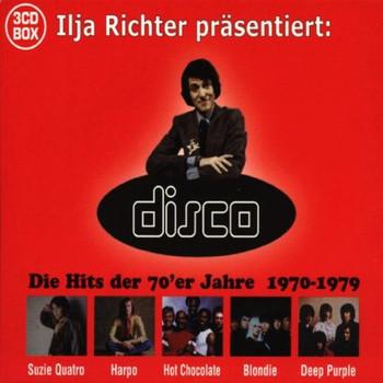 Various - Ilja Richter Disco 70-79