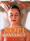 Die Kunst der indischen Kopfmassage - Mary Atkinson