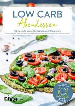Low-Carb-Abendessen. 50 Rezepte zum Abnehmen und Genießen - Low-Carb-Rezept des Tages  [Taschenbuch]