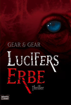 Lucifers Erbe - W. M. Gear