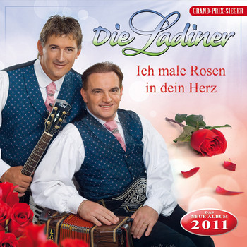 die Ladiner - Ich Male Rosen in Dein Herz