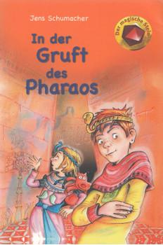 Der magische Stein: In der Gruft des Pharaos - Jens Schumacher [Taschenbuch]