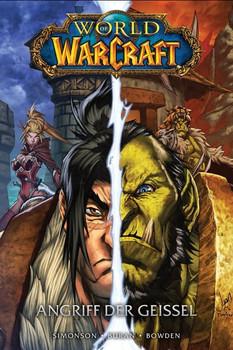 World of Warcraft - Graphic Novel. Bd. 3: Angriff der Geißel - Mike Bowden  [Gebundene Ausgabe]