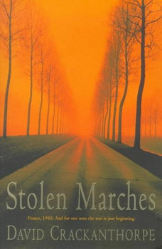 Stolen Marches - Crackanthorpe, David
