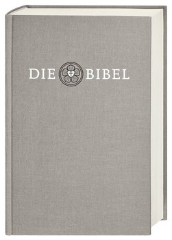 Lutherbibel revidiert 2017 - Die Altarbibel. Die Bibel nach Martin Luthers Übersetzung. Mit Apokryphen [Gebundene Ausgabe]