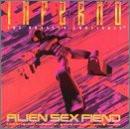 Alien Sex Fiend - Inferno